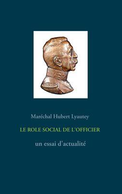 LE ROLE SOCIAL DE L'OFFICIER - un essai d'actualité