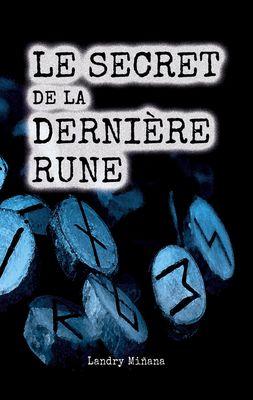 Le secret de la dernière rune