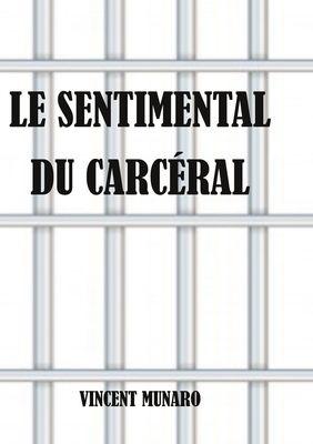 Le sentimental du carcéral