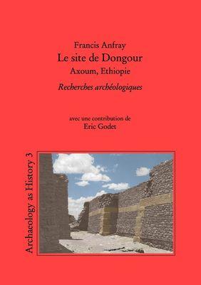 Le site de Dongour (Axoum, Ethiopie)