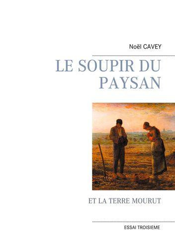 LE SOUPIR DU PAYSAN
