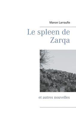 Le spleen de Zarqa
