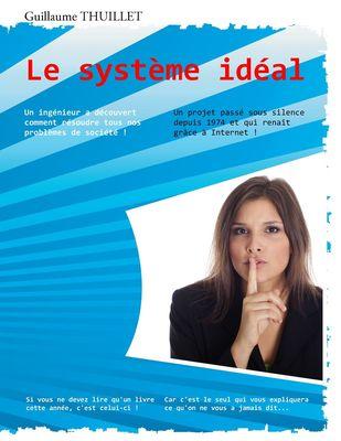 Le système idéal