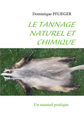 Le Tannage Naturel et Chimique