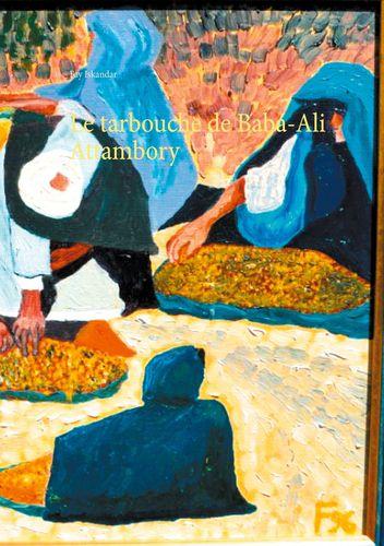 Le tarbouche de Baba-Ali Attambory