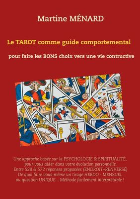 Le tarot comme guide comportemental.