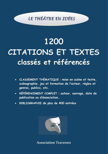 Le théâtre en idées -1200 citations et textes classés et référencés