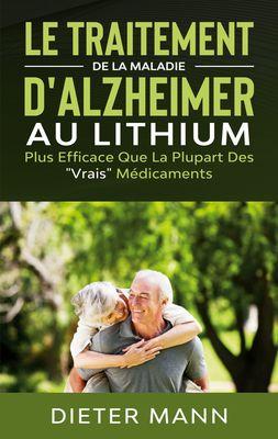 Le Traitement de la Maladie d'Alzheimer au Lithium