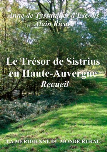 Le Trésor de Sistrius en Haute-Auvergne - Recueil