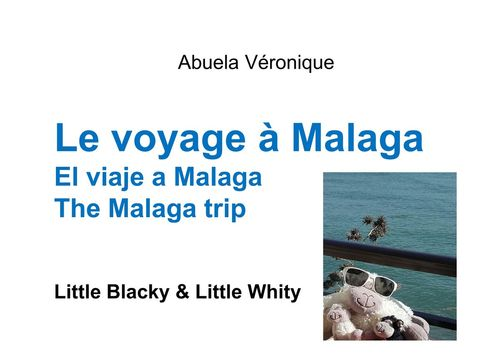 Le voyage à Malaga