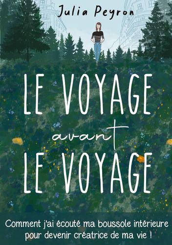 Le Voyage avant le Voyage