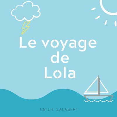 Le voyage de Lola