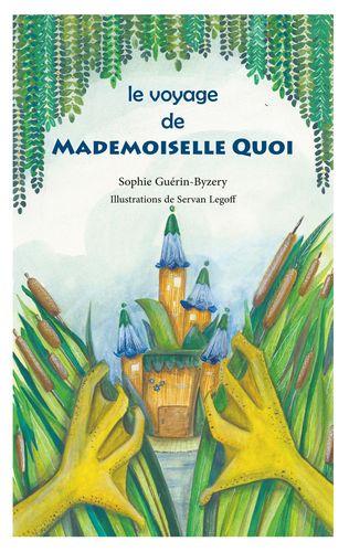 Le voyage de Mademoiselle QUOI
