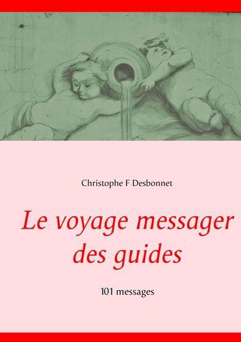 Le voyage messager des guides