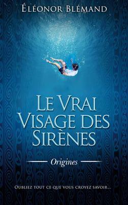 Le Vrai Visage des Sirènes