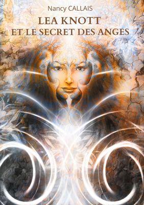Lea Knott et le Secret des Anges