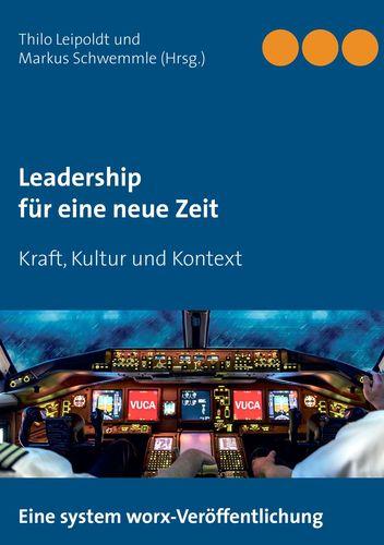 Leadership für eine neue Zeit
