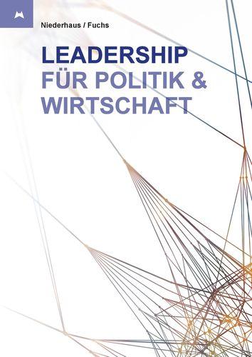 Leadership für Politik und Wirtschaft
