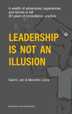 Leadership Is Not an Illusion