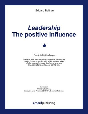 Leadership: the positive influence