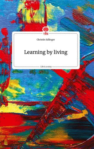 Learning by living. Life is a Story - story.one
