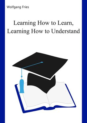 Learning How to Learn, Learning How to Understand