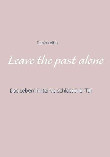 Leave the Past Alone