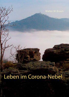 Leben im Corona-Nebel