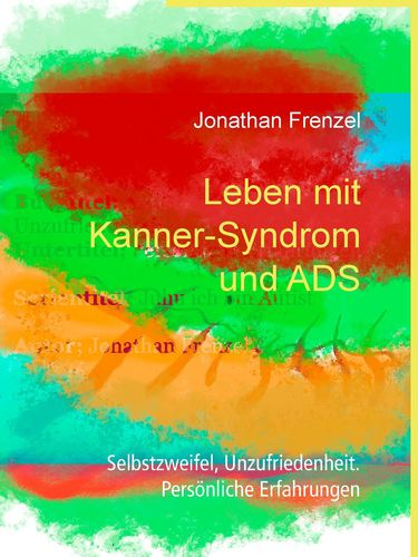 Leben mit Kanner-Syndrom und ADS