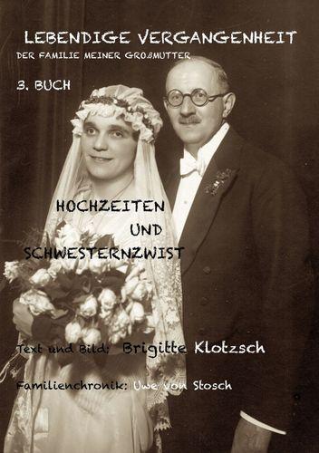 Lebendige Vergangenheit der Familie meiner Großmutter, 3. Buch