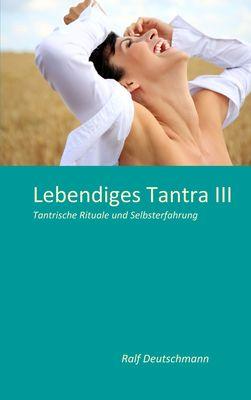 Lebendiges Tantra III