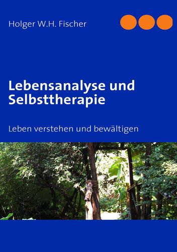 Lebensanalyse und Selbsttherapie