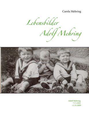Lebensbilder Adolf Mehring