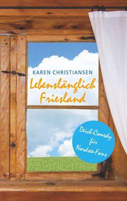Lebenslänglich Friesland