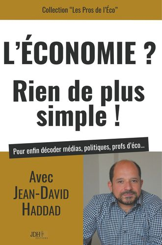 L'Economie? Rien de plus simple!