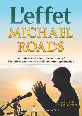L'effet Michael Roads