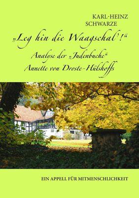 """Leg hin die Waagschal'! Analyse der """"Judenbuche"""" Annette von Droste-Hülshoffs"""
