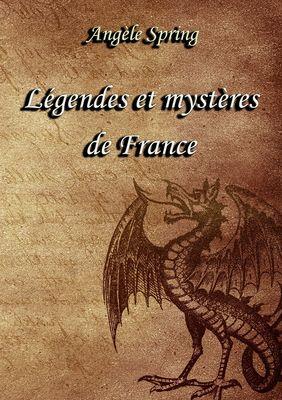 Légendes et mystères de France