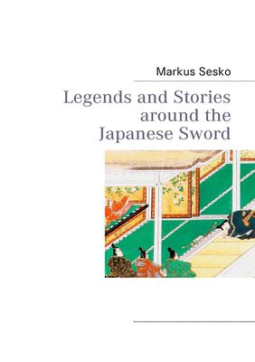 Legends and Stories around the Japanese Sword