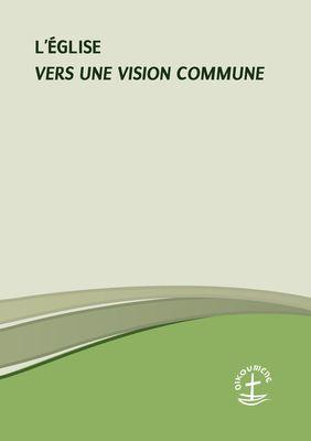 L'Église - Vers une vision commune
