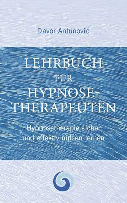 Lehrbuch Hypnosetherapie