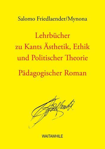 Lehrbücher zu Kants Ästhetik, Ethik und Politischer Theorie