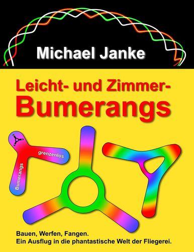 Leicht - und Zimmer-Bumerangs