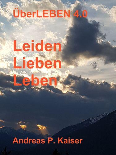 Leiden - Lieben - Leben