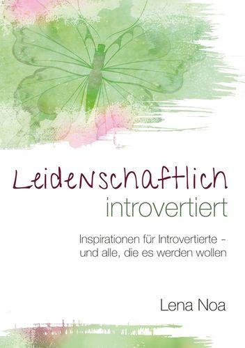 Leidenschaftlich introvertiert
