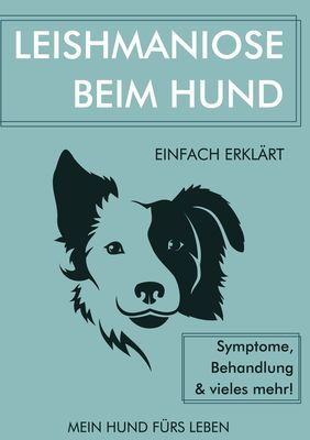 Leishmaniose bei Hunden