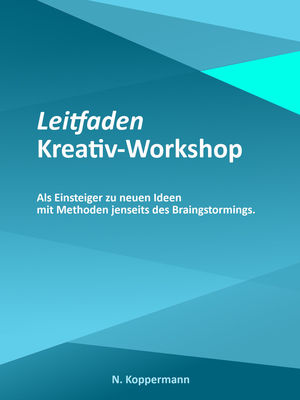 Leitfaden: Kreativ-Workshop