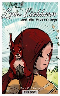 Lena Eichhorn und die Frostkriege