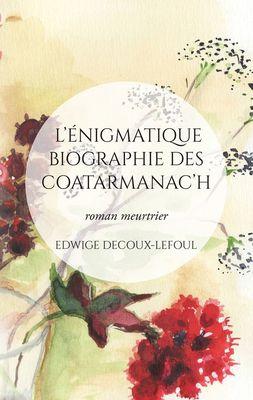 L'énigmatique biographie des Coatarmanac'h