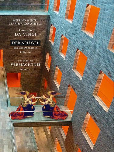 Leonardo da Vinci - Der Spiegel - und das Phänomen Zeitgeist
